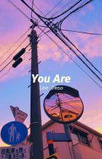 You Are || Lee Jeno ff by babobin