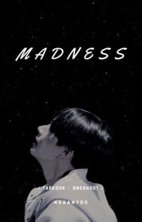 Madness - Vkook by ndaanyoo