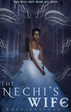 The Nechi's Wife by RhydiaAsfour