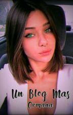 Un Blog Más  by 0rmana