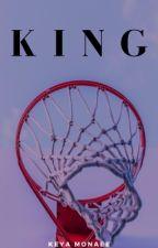 KING by KeyaTheWriter