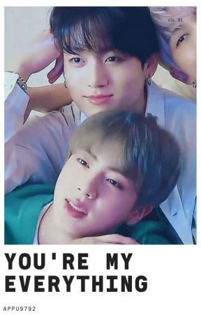 You're My Everything || Kookjin. by appu9792