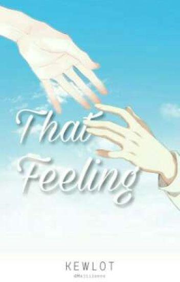 That Feeling [ON GOING]