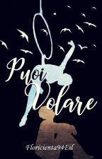 Puoi Volare by Floricienta94Eil