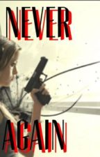 Never Again by socializze