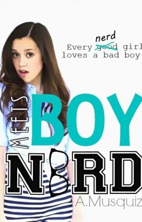 Boy Meets Nerd (Boy Meets Nerd #1) EDITING by PeaceLoveMusic1598