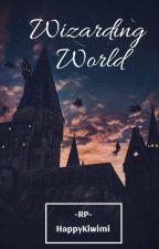 Wizarding World -RP- by HappyKiwimi