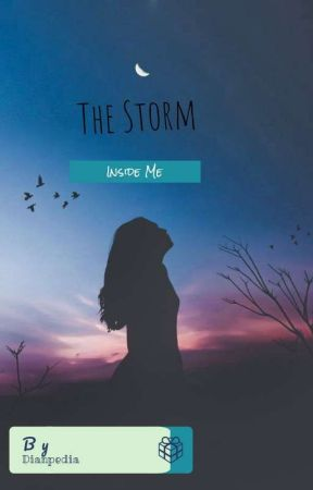 The Storm Inside Me  by Dianpedia