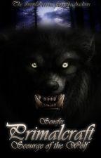 Primalcraft: Scourge of the Wolf by Nefersita91