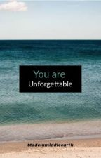 You are Unforgettable (triple frontier) [COMPLETED] by madeinmiddleearth