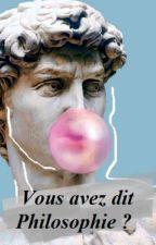 Petites phrases philosophiques (ou pas) by VisteryaS