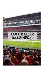 Footballer Imagines  by vamps14x