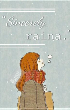 """Sincerely raina."" by mizzymae-"