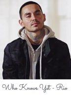 Who Knows Yet - Rio ( Good Girls ) by urmajena
