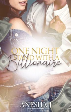 One Night Stand with A Billionaire by IwannabGlorious