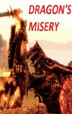 Dragon's Misery by user85216283