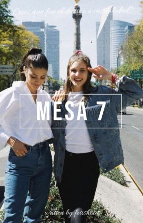 Mesa 7. {Juliantina} by fetisholds
