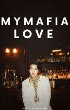 My Mafia Love   Min Yoongi  by Min_Chloe