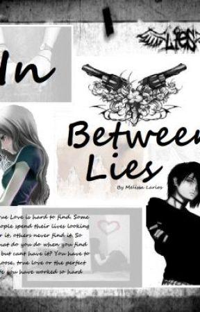In Between Lies by MelissaLarios