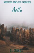 Aella (#Wattys 2019) by danastj123