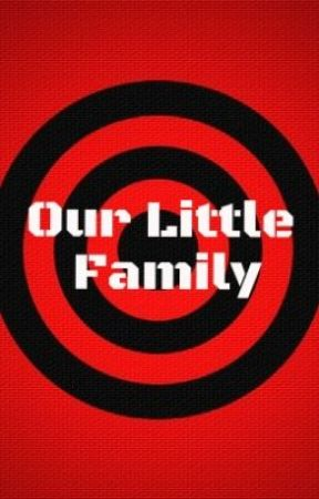 Our Little Family - A Witness Protection Program Story by XSilentlyInsaneX