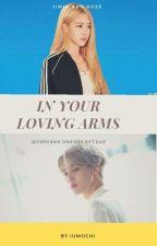 In Your Loving Arms [ BTS Jimin & BLACKPINK Rosé ] by IUmochi