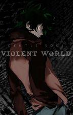 Violent World by xxJis4Julietxx