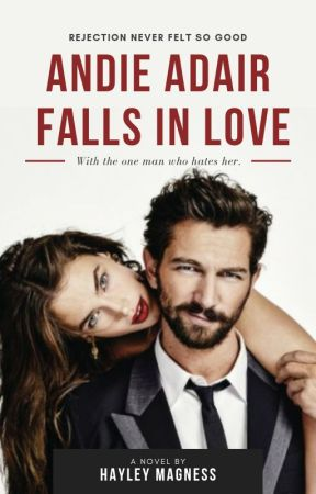 Andie Adair Falls In Love by hayleymagness