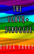 The LGBT+ Struggle by Cub_Stitch