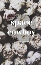 Space Cowboy | Ethma by __harry__styles___