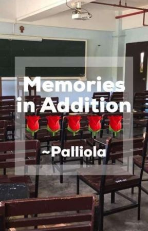 Memories in Addition by FlorenceEdurot