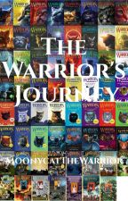 The Warrior's Journey by MoonycatTheWarrior