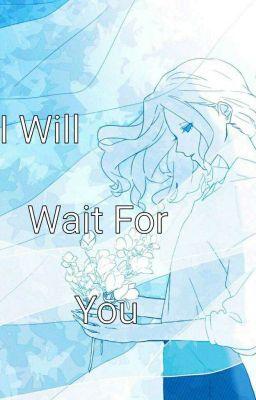 Đọc truyện [Identity V] [Joseph x Aesop] I Will Wait For You ! ( Tạm Ngừng )