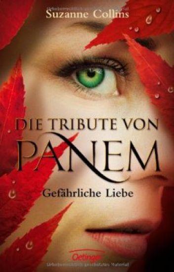 Die Tribute von Panem / Gefährliche Liebe