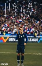 | life gift | - Antoine Griezmann  by charliels
