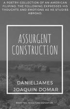 Assurgent Construction by Lusterdragon72