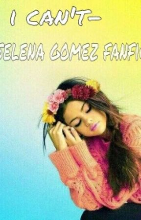 the one-selena gomez's fanfic by shaked1223