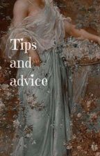 Tips And Advices by i_am_royality