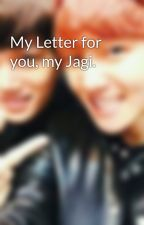 My Letter for you, my Jagi. by Baeklash