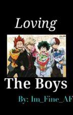 Loving The Boys (TodoBakuDeku x Reader) by Im_Fine_AF