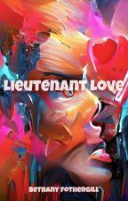 Lieutenant Love ○ B2TF¹ by stressed-to-impress