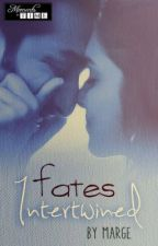 9. Fates Intertwined. by MomentsInTimeTheBook