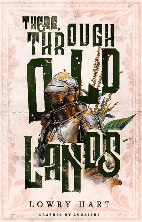 There, Through Old Lands - A Collection of Short Stories by Ferret-bird