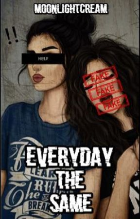 Everyday the same by m0onlightcream