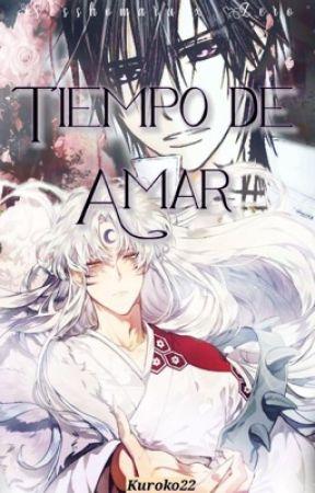 Tiempo de amar.  by kuroko22