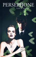 Persephone | Tom Riddle  by capandbarnes