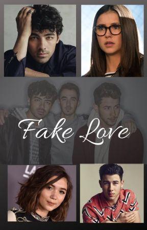 Fake Love ~ Jonas Brothers Fan Fiction by _QueenMaverick_
