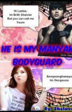 BodyGuard : He's My Manyak BodyGuard (slow update) by Shclavus