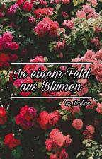 In einem Feld aus Blumen by cleabae