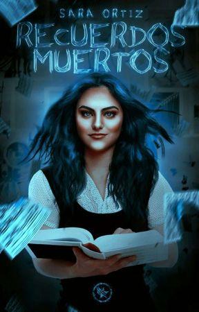 Recuerdos Muertos by -StarCoffeBucks